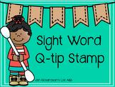Sight Word Q-tip Stamp