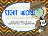 Sight Word QR Code Scramble! Pre-Primer Word List