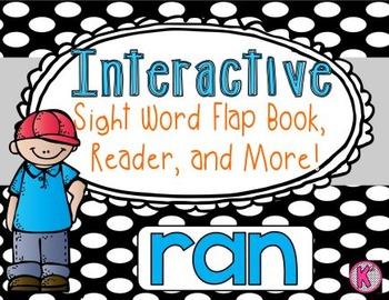 Sight Word: RAN- Interactive Flap Book, Reader, and More!