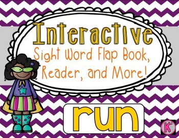 Sight Word: RUN - Interactive Flap Book, Reader, and More!