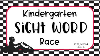 Kindergarten Sight Word Race  ~ End of the Year