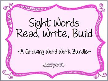 Sight Word: Read, Write, Build (Growing Bundle)