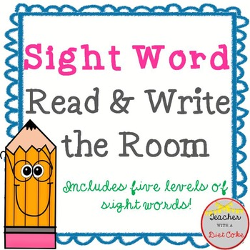 Sight Word Read and Write the Room
