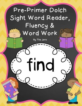 FREEBIE!!  Sight Word Reader, Fluency and Word Work (FIND)