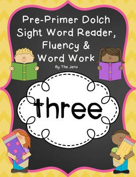 Sight Word Reader, Fluency and Word Work (THREE)