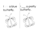 Sight Word Reader: I See a Butterfly// word focus: see