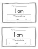 Sight Word Reader ( I, am, a)