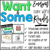 Sight Word Reader: Want, Some