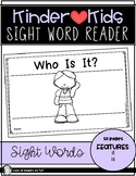 Sight Word Reader {WHO IS IT?} Kindergarten Reading ELA KinderKids