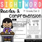 Sight Word Reader and Comprehension (SET 3)