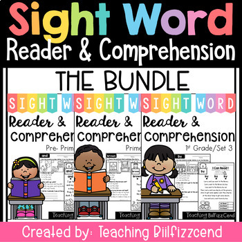 Sight Word Reader and Comprehension (THE BUNDLE)