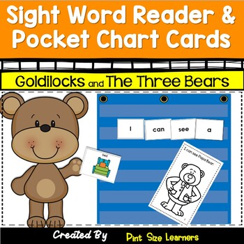 Sight Word Reader and Pocket Chart Cards Goldilocks and the Three Bears