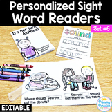 Sight Word Readers: Personalized Set 6