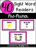 Sight Word Readers: Pre-Primer