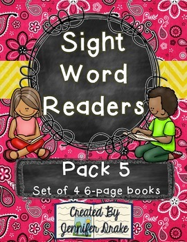 Sight Word Readers- Support Reading & Writing in Your Classroom- Pack 5