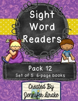 Sight Word Readers- Supporting Reading & Writing In Your Classroom- Pack 12