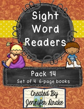 Sight Word Readers- Supporting Reading & Writing In Your Classroom- Pack 14