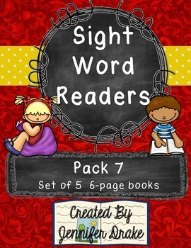 Sight Word Readers- Supporting Reading & Writing In Your Classroom- Pack 7