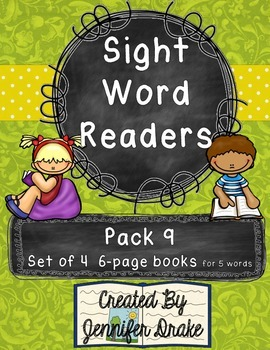 Sight Word Readers- Supporting Reading & Writing In Your Classroom- Pack 9