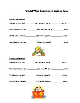 Sight Word Reading and Sight Word Spelling Data  & Goals Recording Sheet