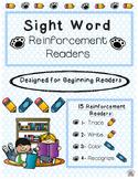 Sight Word Reinforcement Readers (beginning/ ELL)
