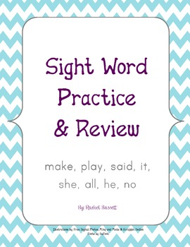 Sight Word Review & Practice (make, play, said, it, she, all, he, no & good)