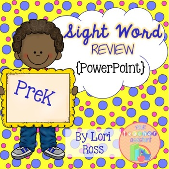 Sight Word Review PreK {PowerPoint}