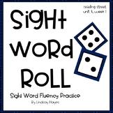 Sight Word Roll: Reading Street Unit 4, Week 1