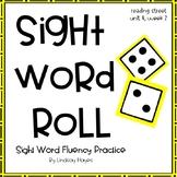 Sight Word Roll: Reading Street Unit 4, Week 2