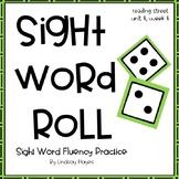 Sight Word Roll: Reading Street Unit 4, Week 4