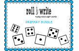 Sight Word Roll & Write Primary Bundle