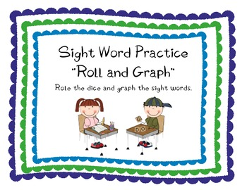 "Sight Word ""Roll and Graph"""