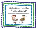 """Sight Word """"Roll and Graph"""""""