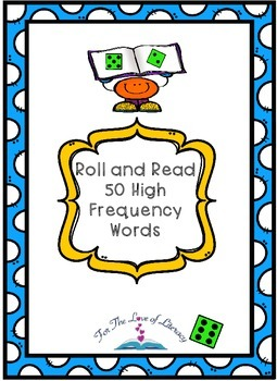Sight Word Roll and Read:  50 High Frequency Words- Founta