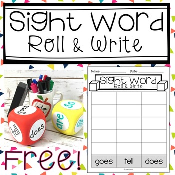 Sight Word Roll and Write Activity and FREE Printable