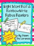 Sight Word Roll 'n Rainbow-Write REBUS Reader {I Hear a...}