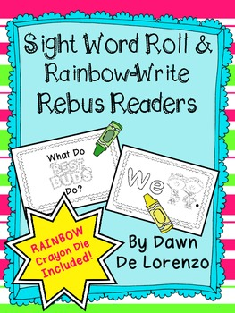Sight Word Roll 'n Rainbow-Write REBUS Reader {We...}