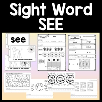 Sight Word SEE {2 SEE Sight Word Books and 3 SEE Sight Wor