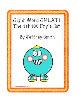 Sight Word SPLAT! The 1st 100 Fry's Words