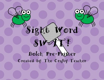 Sight Word SWAT! Dolch Pre-Primer Sight Words