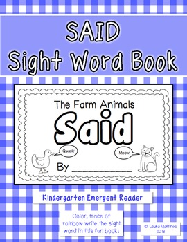 "Sight Word ""Said"" Emergent Reader"