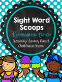 Sight Word Scoops- Kindergarten Edition
