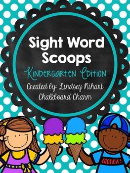 Sight Word Scoops- Kindergarten Edition