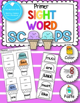 Sight Word Scoops (Primer Edition)