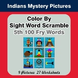 Sight Word Scramble - Indians Mystery Pictures - 5th 100 F