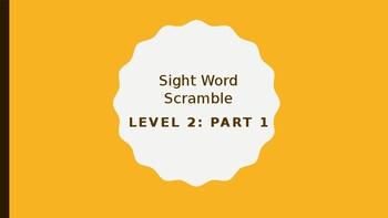 Sight Word Scramble Level 2 Part 1