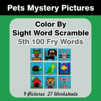 Sight Word Scramble - Pets Mystery Pictures - 5th 100 Fry Words