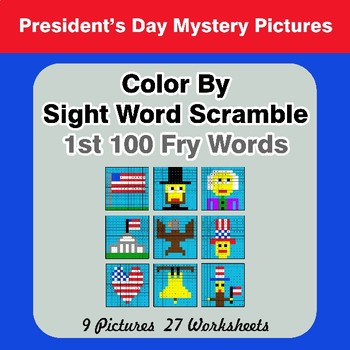 Sight Word Scramble - President's Day Mystery Pictures - 1st 100 Fry Words