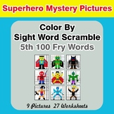 Sight Word Scramble - Superhero Mystery Pictures - 5th 100