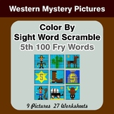 Sight Word Scramble - Western Mystery Pictures - 5th 100 F